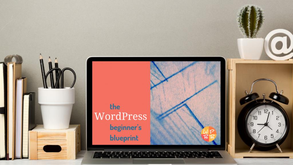the WordPress Beginner's Blueprint